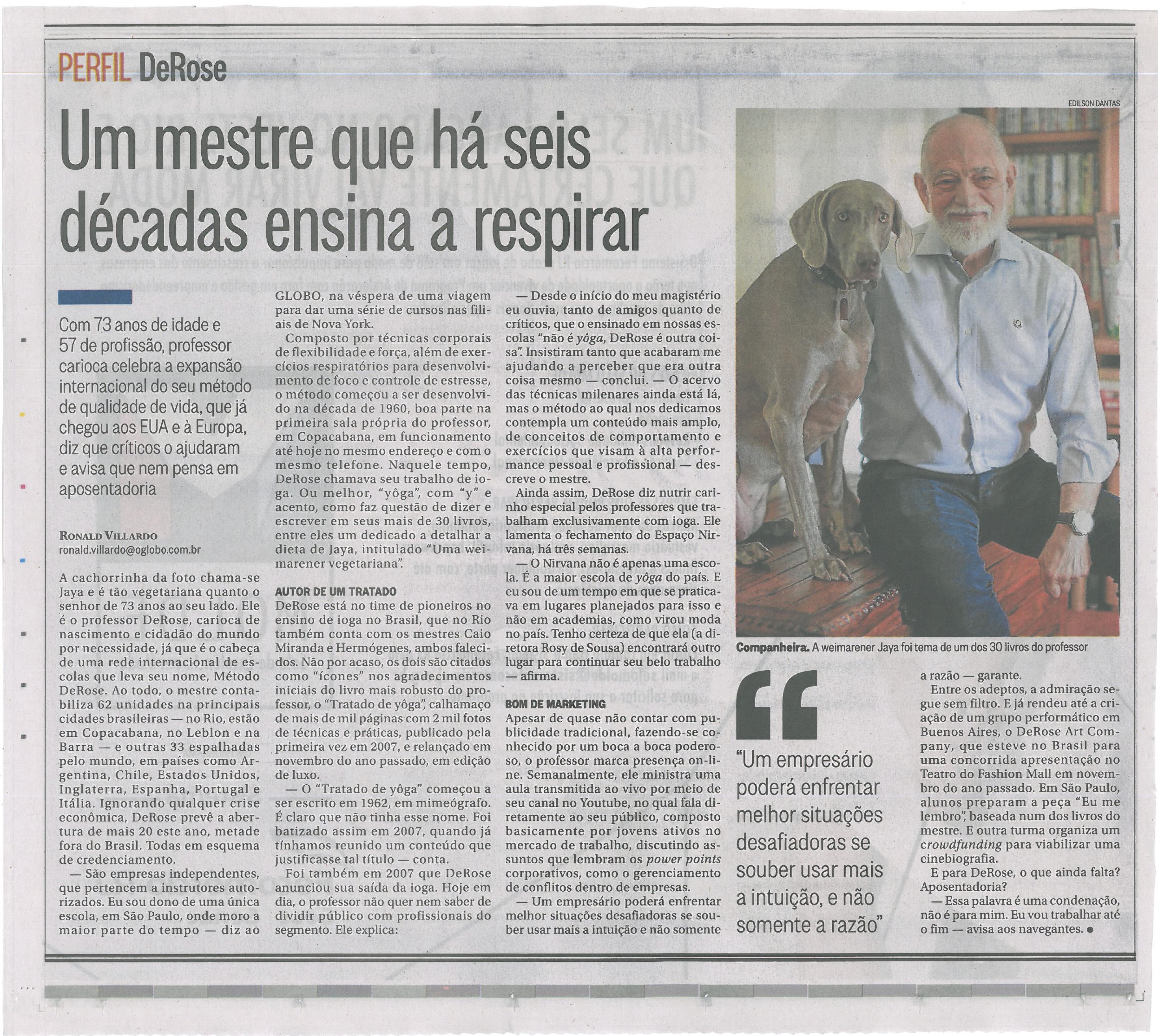 4620d12e46 Blog do DeRose Reportagem do Ronald Villardo no jornal O Globo em ...